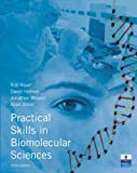 By Prof Rob Reed Practical Skills in Biomolecular Sciences (3rd Edition)