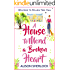 A House to Mend a Broken Heart (Welcome to Willow Tree Hall)