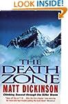 Death Zone: Climbing Everest Through...