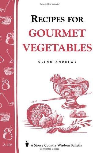 Recipes for Gourmet Vegetables by Glenn Andrews (1989-04-06)