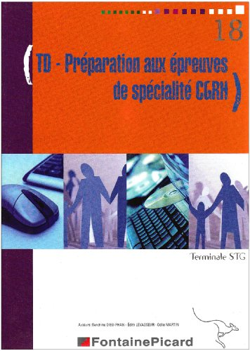 TD Préparation aux épreuves de spécialité CGRH Tle STG