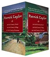 Patrick Taylor Boxed Set: An Irish Country Doctor/An Irish Country Village/An Irish Country Christmas