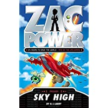 [(Zac Power : Sky High)] [By (author) H. I. Larry] published on (August, 2012)
