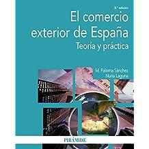 El comercio exterior de España (Economía Y Empresa)
