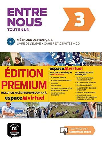 Entre Nous 3 Edicion Premium: Tout en un Premium