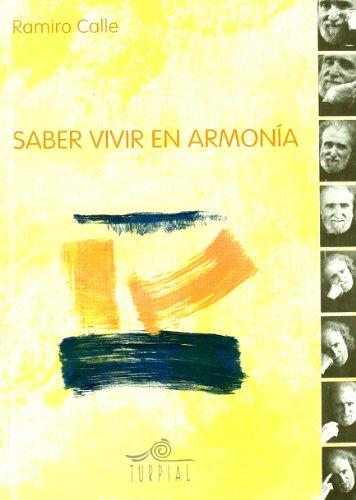 Saber Vivir En Armonia (Ramiro calle) por Ramiro Calle
