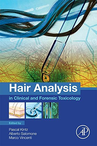Hair Analysis In Clinical And Forensic Toxicology por Pascal Kintz epub