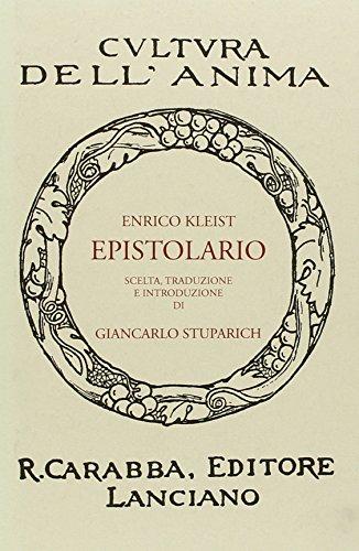 Epistolario (Cultura dell'anima) por Heinrich von Kleist