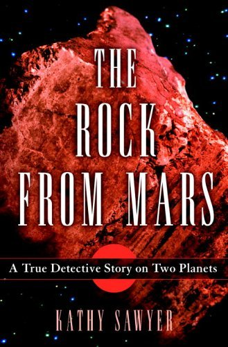 The Rock From Mars: A True Detective Story on Two Planets