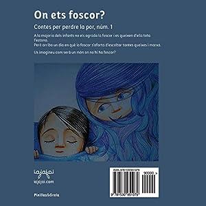 On ets foscor?: Nens, a dormir bé! (conte infantil sense monstres): Volume 1 (Contes per perdre la por)