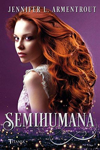 Semihumana (Titania luna azul) por JENNIFER ARMENTROUT
