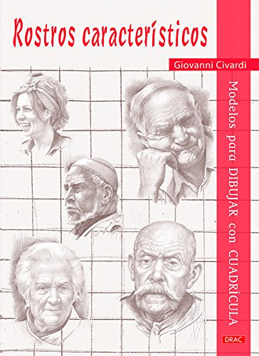 Modelos Para Dibujar Con Cuadrícula. Rostros Característicos por Giovanni Civardi