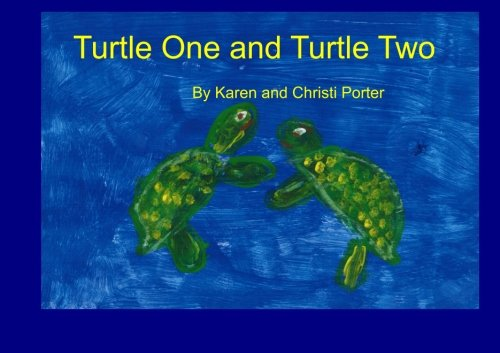 Turtle One and Turtle Two: Volume 1
