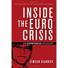 INSIDE THE EURO CRISIS (Policy Analyses in International Economics)