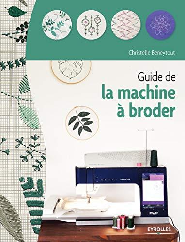 Guide de la machine à broder