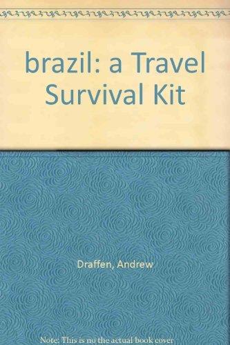 brazil: a Travel Survival Kit