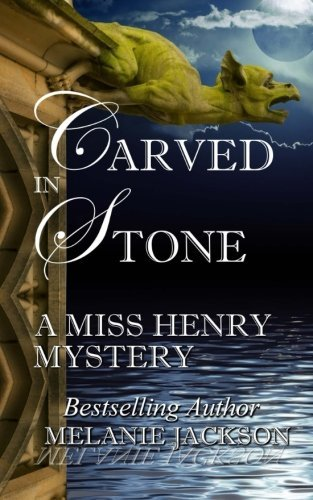 carved-in-stone-miss-henry-cozy-mysteries-volume-10-by-melanie-jackson-2015-02-14