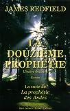 Telecharger Livres La Douzieme Prophetie (PDF,EPUB,MOBI) gratuits en Francaise
