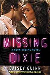 Missing Dixie: A Neon Dreams Novel