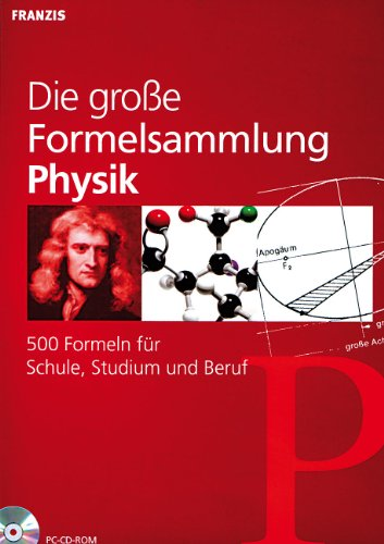 Die große Formelsammlung Physik
