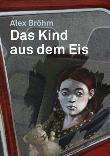 Buchseite und Rezensionen zu 'Das Kind aus dem Eis' von Alex Bröhm
