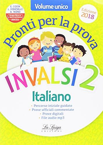 Prove Invalsi. Italiano e matematica. Per la 2 classe elementare