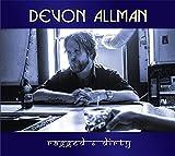 Devon Allman: Ragged&Dirty (Audio CD)