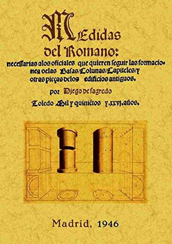 Medidas del romano por Diego de Sagredo