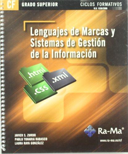 Lenguajes de Marcas y sistemas de gestión de información (GRADO SUP.)