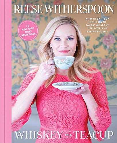 Whiskey in a Teacup: What Growing Up in the South Taught Me About Life, Love, and Baking Biscuits (English Edition)