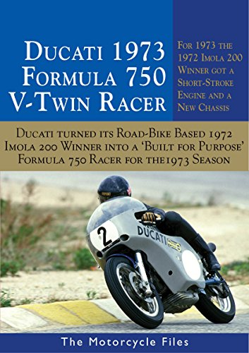 DUCATI 750SS IMOLA RACER 1973: FURTHER DEVELOPMENT OF THE FAMOUS 1972 IMOLA 200 WINNER - WITH NEW 'SHORT STROKE' ENGINE (THE MOTORCYCLE FILES) (English Edition) PDF Books