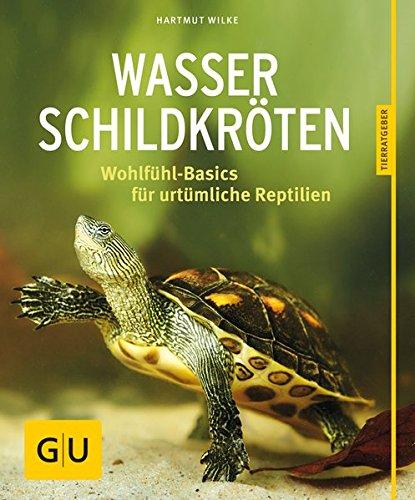 Wasserschildkröten: Wohlfühl-Basics für urtümliche Riesen (GU Tierratgeber) (Tiere Riesen-schildkröte)