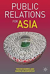 Public Relations for Asia by T. Morris (2007-10-25)
