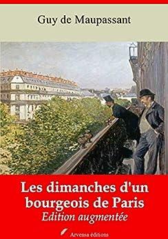 Les Dimanches D'un Bourgeois De Paris | Edition Intégrale Et Augmentée: Nouvelle Édition 2019 Sans Drm por Guy De Maupassant epub