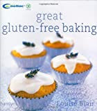 Great Gluten-Free Baking: Over 80 delicious cakes and bakes by Louise Blair (2007-04-15)