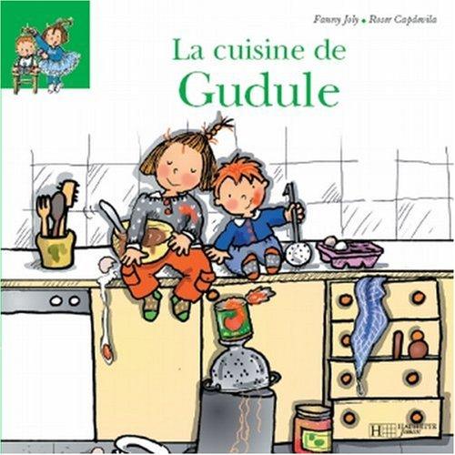 La cuisine de Gudule par Fanny Joly