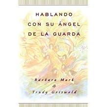 Hablando Con Su Angel (Angelspeak)