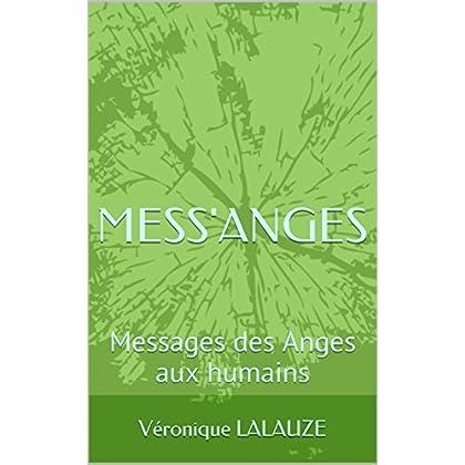 MESS'ANGES: Messages des Anges aux humains