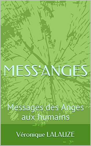 Couverture du livre MESS'ANGES: Messages des Anges aux humains