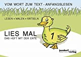 Lies mal 1 (in GROßBUCHSTABEN) - Das Heft mit der Ente: Vom Wort zum Text - Anfangslesen