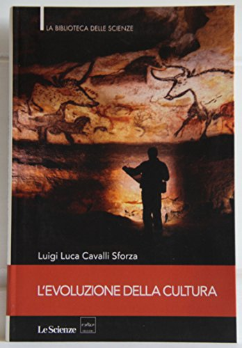 LEVOLUZIONE DELLA CULTURA - nuova edizione aggiornata