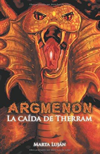 ARGMENON. La caída de Therram por Marta Luján