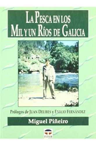 La Pesca En Los Mil Y Un Ríos De Galicia