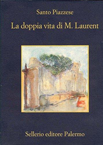 La doppia vita di M. Laurent (Lorenzo La Marca)