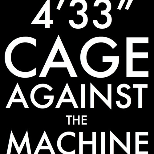 4'33'' (Cage Against The Machine Version) (Herve Tidies His Studio Mix)