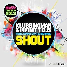 Klubbingman & Infinity DJs feat. Emma Diva & Moomac-Shout