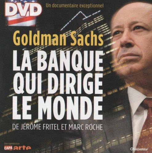 goldman-sachs-la-banque-qui-dirige-le-monde