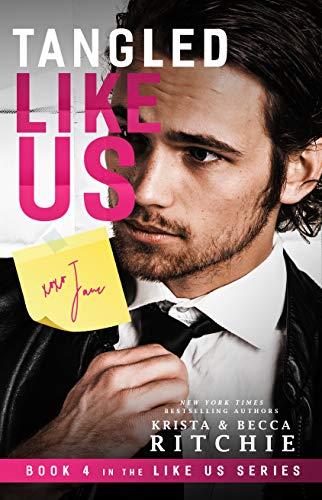 Tangled Like Us (Like Us Series: Billionaires & Bodyguards Book 4) (English Edition)