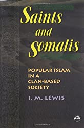 Saints and Somalis : Popular Islam in a Clan-Based Society