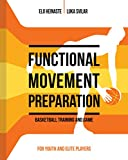 FUNCTIONAL MOVEMENT PREPARATION: Basketball Training and Game